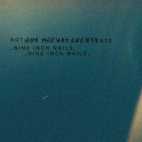 Nine Inch Nails - Not The Actual Events (EP) (2016) / Industrial