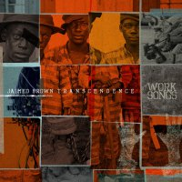 Jaimeo Brown Transcendence - Work Songs (2016) // modern jazz, blues, jazz-rock, electronic, работа на праздники