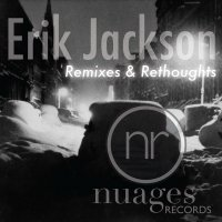 Erik Jackson - Remixes and Rethoughts (2016) / hip hop, jazz, trip hop, downtempo