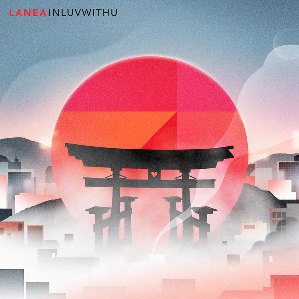 Lanea - inluvwithu (2017) + Lanea - First Date EP (2016) / hip-hop, funk, electronica, instrumental, jazz