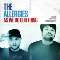 The Allergies - As We Do Our Thing (2016) / Funk, Breaks, Hip-Hop, Soul, Instrumental