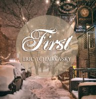 Eric Tchaikovsky - First (2017) / neo-classical, ambient, hip-hop, beats, electronica, night light