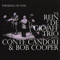 The Rein De Graaff Trio with Conte Candoli & Bob Cooper-  Thinking Of You 1993 / Jazz