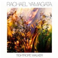 Rachael Yamagata - Tightrope Walker (2016) / Indie Pop, Indie Rock, Folk, Singer-Songwriter
