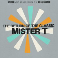 Mister T. - The Return of the Classic (2017) / Funk, Electronic