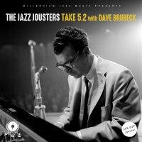 The Jazz Jousters - Take 5.2 with Dave Brubeck (2016) / instrumental hip-hop, jazz, jazz fusion, beatstrumental