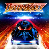 Lazerhawk – Dreamrider (2017) / Retrowave, Synthwave, Electronic, Dreamwave