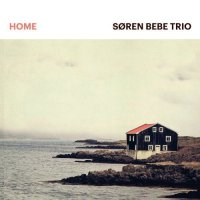 Soren Bebe Trio - Home (2016) / Contemporary Jazz