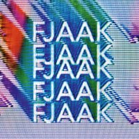 FJAAK - FJAAK (2017) / Electronic, Techno, UK Garage, Bass, Experimental