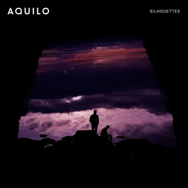 Aquilo - Silhouettes (2017) / Indie Pop, Electronic
