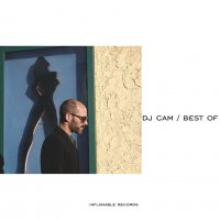 Dj Cam - Best Of (2017) / instrumental hip-hop, trip-hop, downtempo, jazzy, France