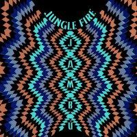 Jungle Fire - Jambu (2017) / Afrobeat, Funk, Latin