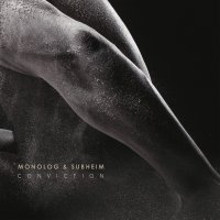 Monolog - When the clouds roll by; Conveyor; Monolog & Subheim - Conviction (2017) / idm, broken beat, industrial, trip-hop, drum'n'bass, bass
