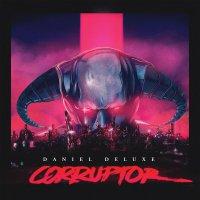 Daniel Deluxe — Corruptor (2016) / synthwave, dark electro, Denmark