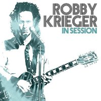 Robby Krieger - In Session (2017) / Rock, Fuzion, Jazz Rock