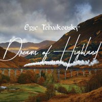 Eric Tchaikovsky - Dreams of Highland (2017) / funk, soul, jazz, hip-hop,  electronica, beats, night light