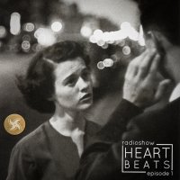 [VA] Heart Beats radio show. Episode One (2017) / mix, eclectic, electronic, beats, hip-hop, rap, jazz