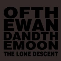 Of The Wand & The Moon — The Lone Descent (2011) / dark folk, neo-folk, psychedelic, Denmark