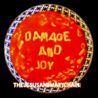 The Jesus and Mary Chain – Damage and Joy (2017) / indie rock, shoegaze, psychedelic, UK