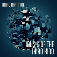 Marc Hartman - Music Of The Third Kind (2017) / Electronic, Downtempo, Ambient, Chill House, Lounge