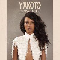 Y'Akoto - Mermaid Blues (2017) / Soul, Jazz, Trip-Hop