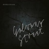 Booka Shade - Galvany Street (2017) / Tech House, Techno, Disco, Downtempo