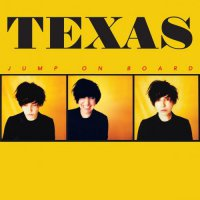 Texas - Jump On Board (2017) / Pop, Pop-Rock