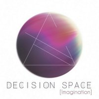 Decision space - Imagination (2017) +The parade of planets (2016) + Glance (2015)/ electronic, ambient, chillout, downtempo