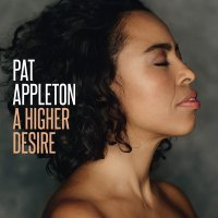 Pat Appleton - A Higher Desire (2017) / Vocal Jazz