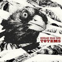 Renegade Brass Band - Totems (2017) / Brass, Funk, Hip-Hop, Jazz-Funk