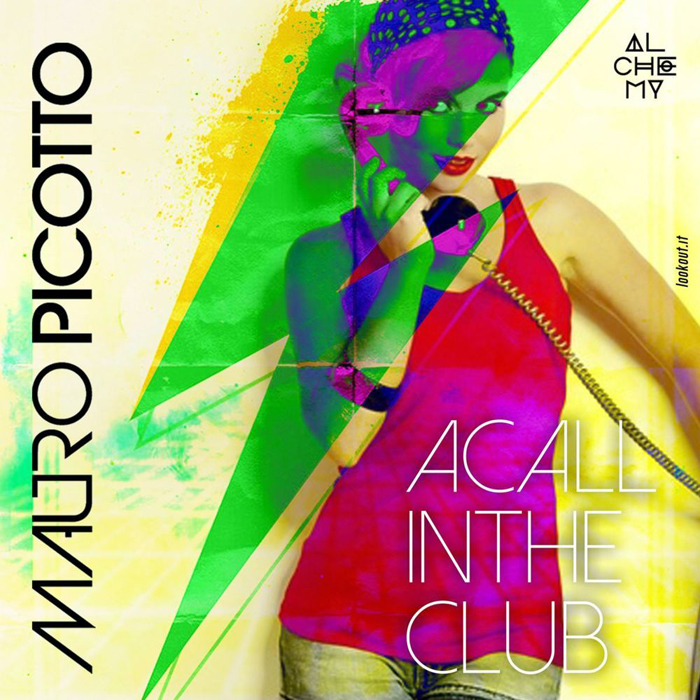 Mauro Picotto - A Call In The Club (2017) / techno, tech-house, funky house