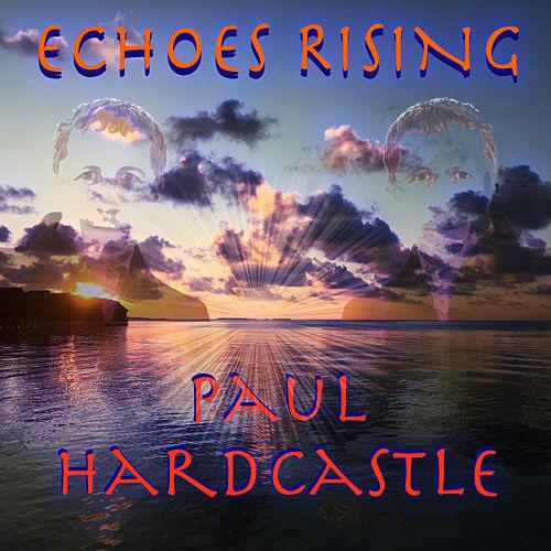 Paul Hardcastle - Chill Mix 1 (2016) + Paul Hardcastle - Echoes Rising (2016) / Chillout, Lounge, Downtempo, Smooth Jazz