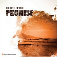 Roberto Bronco - Promise (2017) / Lounge, Chillout, Downtempo, Soul, Jazzy House, InstrumentalHipHop, Acoustic