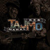 Taj Mahal & Keb' Mo' - TajMo (2017) |Blues
