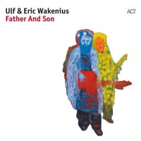 Ulf & Eric Wakenius - Father And Son (2017) / Jazz