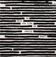 Roger Waters - Is This the Life We Really Want (2017) / Progressive & Art-Rock