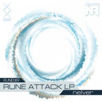 Nelver - RUNE Attack (2017) / Electronic, Breakbeat, Breaks