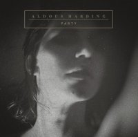 Aldous Harding - Party (2017) / singer-songwriter