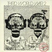 Third World War / Third World War II - (1971-72) / Hard Rock, Heavy Rock, Blues Rock, Prоtо-рunk