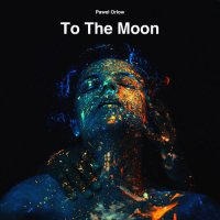 Pawel Orlow - To The Moon (2017) / Jazz - Fusion
