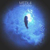 MEDL4 - Anima Mundi (2017) / Instrumental hip-hop, Trip-Hop, Experimental hip-hop, Electronic