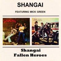 Shangai - Shangai & Fallen Heroes (1974-1976) /  Psychedelic rock, Blues rock, Classic rock blended soul & Rock'n'roll