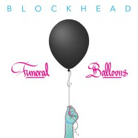 Blockhead – Funeral Balloons (2017) / abstract hip-hop, instrumental hip-hop, US
