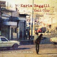 Karim Baggili - Kali City (2013)| Ethno Jazz