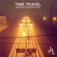 JK Soul - TIME TRAVEL (2017) / Beats, Funky, Dubstep, Electro Swing, Broken Beat, Nu Jazz, Disco, Soul, Slovenia
