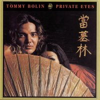 Tommy Bolin - Private Eyes (1976) / Soft Rock, Melodic Rock, Hard Rock