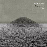 Björn Meyer - Provenance (2017) / Jazz