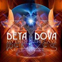 Deya Dova - Myth Of The Cave Remixes (2017) / Global Bass, Midtempo, Tribal, Psydub, Psyglitch, Organic, Ethnostep, Shamanic, Australia