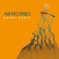 Naoki Kenji - Akatombo (2017) / acid jazz, electronic, lounge
