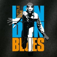 Little Axe - London Blues (2017) / Blues, Dub, Reggae